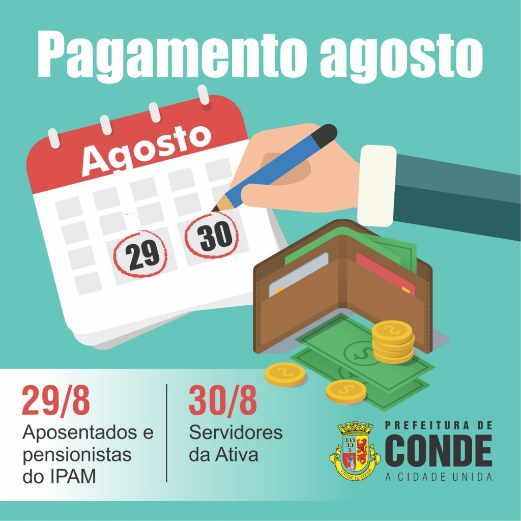 Pagamento Agosto - Conde paga servidores e servidoras municipais nos dias 29 e 30 de agosto