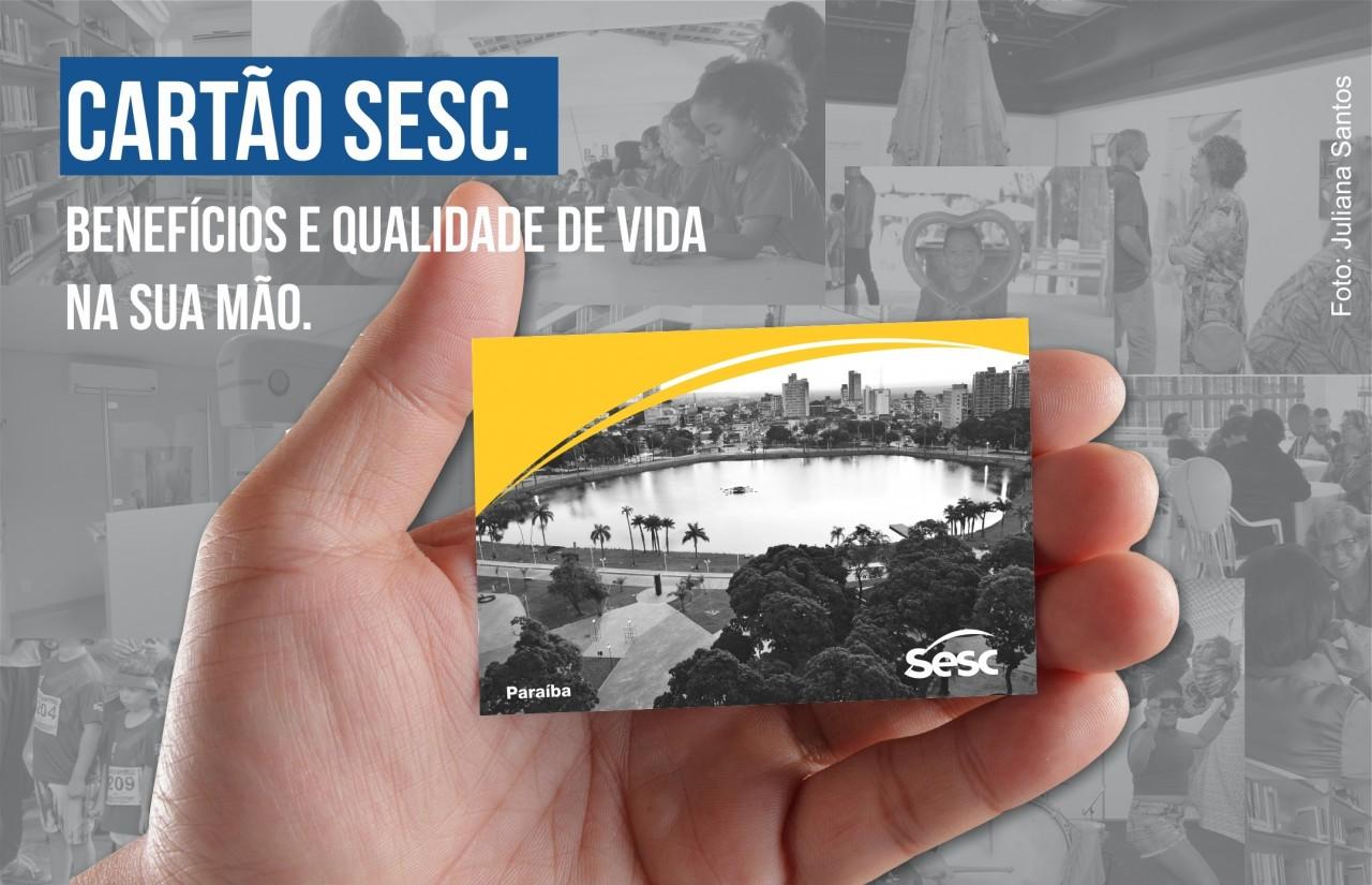 cartãosesc - Sesc inicia campanha de renovação do Cartão Sesc em João Pessoa, Campina e Guarabira