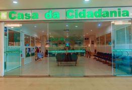 Casa da Cidadania do Manaíra Shopping suspende serviços a partir de hoje