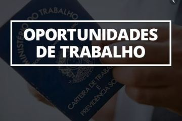 vagas - Mais de 90 vagas de empregos são ofertadas em João Pessoa esta semana