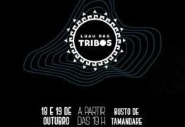 PROGRAMAÇÃO: Luau das Tribos acontece nesta sexta e sábado