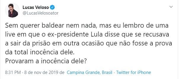 LUCAS VELOSO - Paraibano Lucas Veloso ironiza libertação de Lula: 'Provaram a inocência dele?'