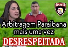 'Arbitragem paraibana mais uma vez desrespeitada': Sindicato dos Árbitros de Futebol do Estado da Paraíba emite nota de repúdio a FPF
