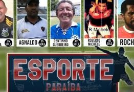 ESPORTE PARAÍBA: Artilheiros que marcaram a história do Campeonato Paraibano – VEJA VÍDEO