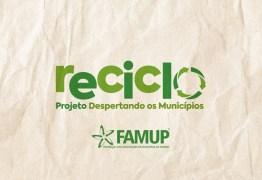 Famup lança projeto de valorização a catadores de lixo em 27 municípios paraibanos nesta segunda