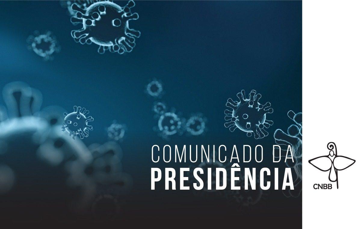 Comunicado CNBB 1200x762 c - Coronavírus: CNBB reforça recomendação de manter o distanciamento social