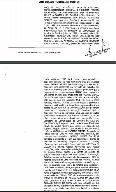 LUÍS TORRES - MOTIVO DA PRORROGAÇÃO: Fabiano Gomes usou indevidamente nome de investigadores para ameaçar atual e ex-secretário de comunicação
