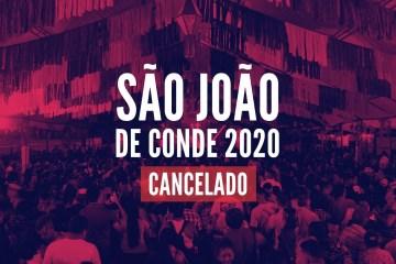 São João Cancelado - Prefeitura de Conde cancela os festejos juninos 2020