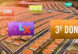 FAZENDO QUALQUER NEGÓCIO: Mesmo correndo risco de perder posse contemplados estão alugando e vendendo imóveis no Aluízio Campos