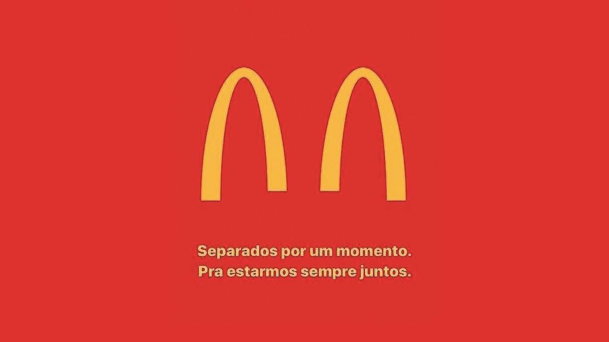 mcdonalds pede desculpas e tira do ar campanha que separava os arcos dourados - Após reação negativa, McDonald's tira campanha sobre coronavírus do ar
