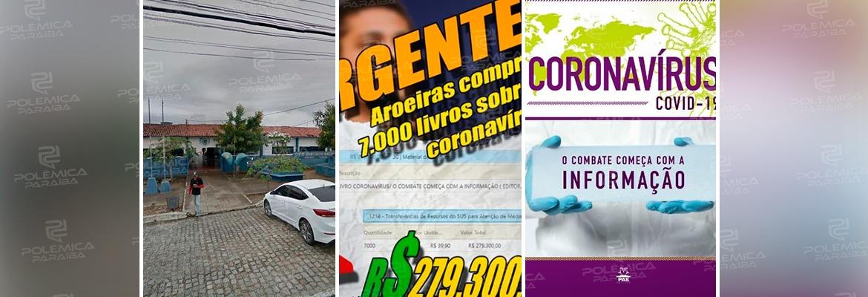 ae0456f1 8721 4523 9382 fe5f55a63cf8 - USANDO A CALAMIDADE PÚBLICA: Prefeitura de Aroeiras compra, sem licitação, 7 mil livros sobre coronavírus torrando quase R$ 300 mil