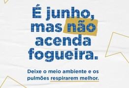 ALPB lança campanha de conscientização e projeto quer proibir fogueiras no São João