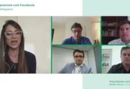 Efraim participa de live a convite do Facebook sobre créditos a micro e pequenas empresas