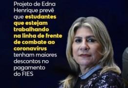 Edna Henrique propõe descontos no pagamento do FIES para estudantes que estejam na linha da frente no combate a Covid-19