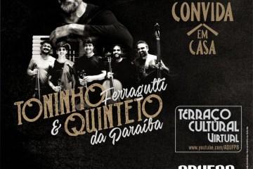2020.08.7 quinteto convida toninho ferragutti - Quinteto da Paraíba realiza live com  Toninho Ferragutti nesta sexta-feira (7)