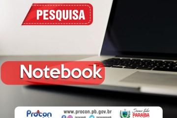 Notebooks - Pequisa do Procon-PB aponta diferença de R$5.249,95 em preços de notebooks em lojas de João Pessoa