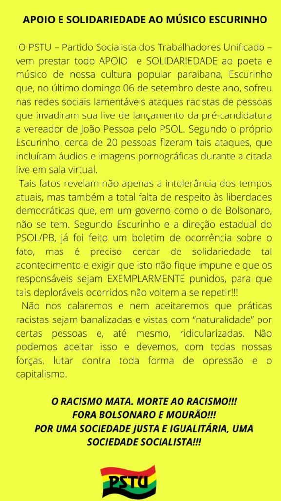 nota PSOL - PSTU presta solidariedade a músico Escurinho após ataque virtual; LEIA NOTA