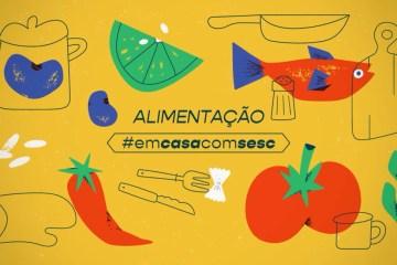 """unnamed 1 2 - """"INFODEMIA"""": websérie Alimentação #emcasacomsesc discute o excesso de informações sobre a alimentação"""