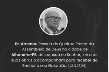 AMENOU - EVANGÉLICOS LAMENTAM: morre pastor da Assembleia de Deus, vítima da Covid-19, na PB