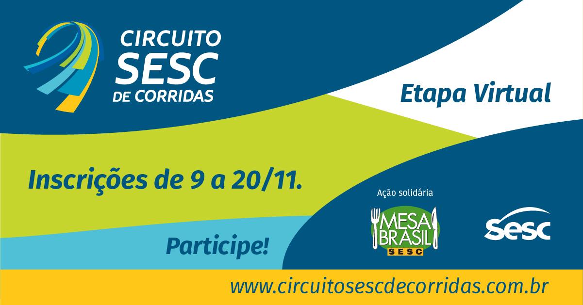 post circuito 03 - Circuito Sesc de Corridas promove etapa virtual solidária