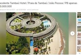APENAS 40 MILHÕES! Empresa carioca anuncia Hotel Tambaú na OLX – VEJA ANÚNCIO