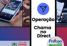 """""""Chama no Direct"""": Procon-PB inicia operação para fiscalizar precificação nos e-commerces"""