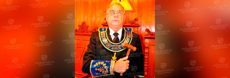 lider maçonaria - Coronavírus mata líder da Maçonaria na Paraíba
