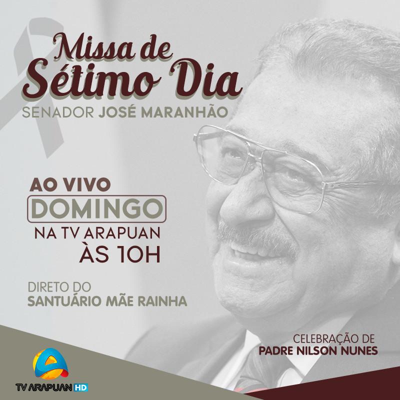 missa maranhao - Missa de 7º dia do senador José Maranhão acontece neste domingo; TV Arapuan transmite evento
