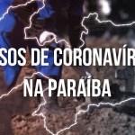 casos coronavírus - Com 59% dos leitos de UTI ocupados, Paraíba registra 1.042 novos casos de Covid-19 e 21 óbitos nesta quinta