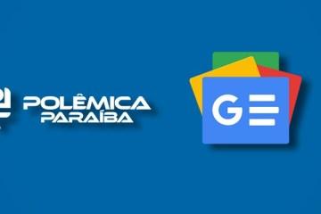 google news - Saiba como acessar o conteúdo do Polêmica Paraíba pelo Google News