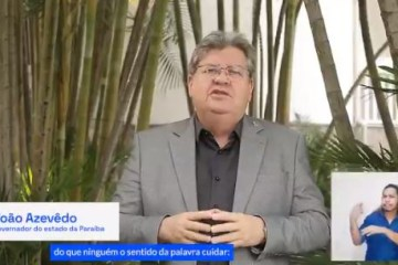João Azevêdo destaca papel das mães na pandemia: 'adotaram muitos pacientes e cuidaram deles'; VEJA VÍDEO