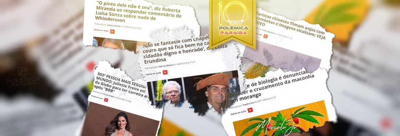 WhatsApp Image 2021 05 11 at 15.32.14 - MACONHA COM MORANGO, JULIETTE, PINTO DE WHINDERSSON: Relembre as 20 matérias mais acessadas nos dez anos do Polêmica Paraíba