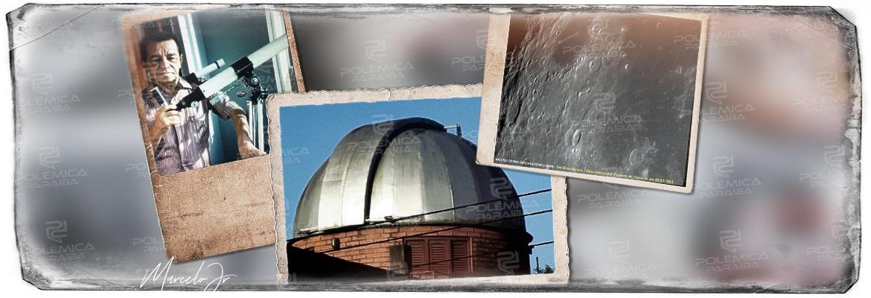 WhatsApp Image 2021 05 26 at 14.36.50 - DAS ESTRELAS AO ABANDONO: Conheça a história do observatório astronômico paraibano que contribuiu para a conquista da Lua