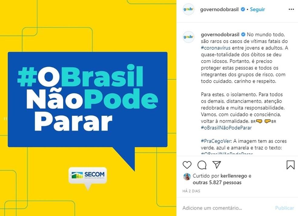 campanha o brasil nao pode parar - Campanha 'negacionista' não foi veiculada, diz Wajngarten, mas perfil da Secom publicou peça