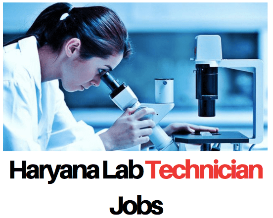 Haryana Lab Technician Vacancy 2020