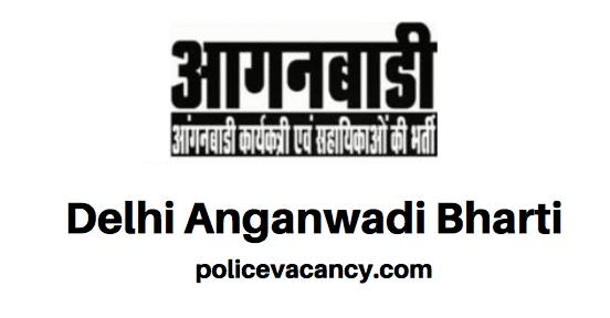 Delhi Anganwadi Bharti 2020
