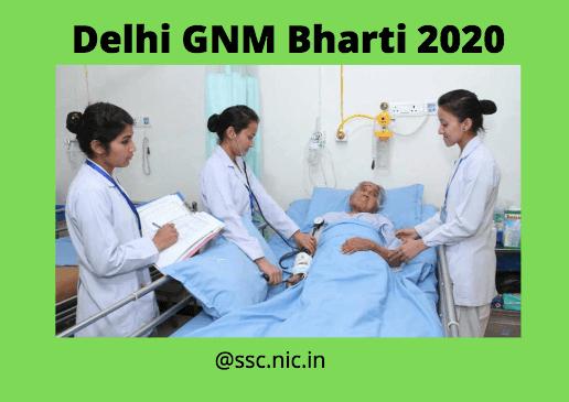 Delhi GNM Bharti 2020