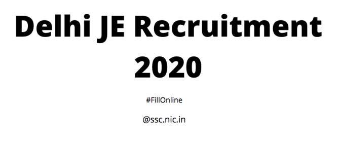 Delhi JE Recruitment 2020