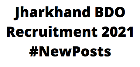 JharkhandBDORecruitment 2021