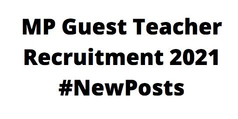 MPGuest TeacherRecruitment 2021