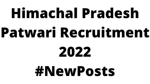Himachal Pradesh PatwariRecruitment 2022
