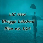 LIC's New Bhagya Lakshmi Plan 829 Review, Features & Benefits