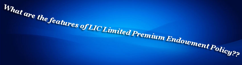 LIC Limited Premium Endowment Policy 830