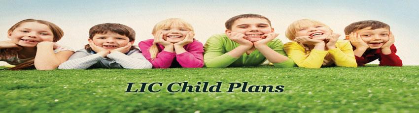 Lic Child Plans