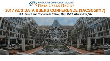 Five Takeaways from the 2017 ACS Data Users Conference