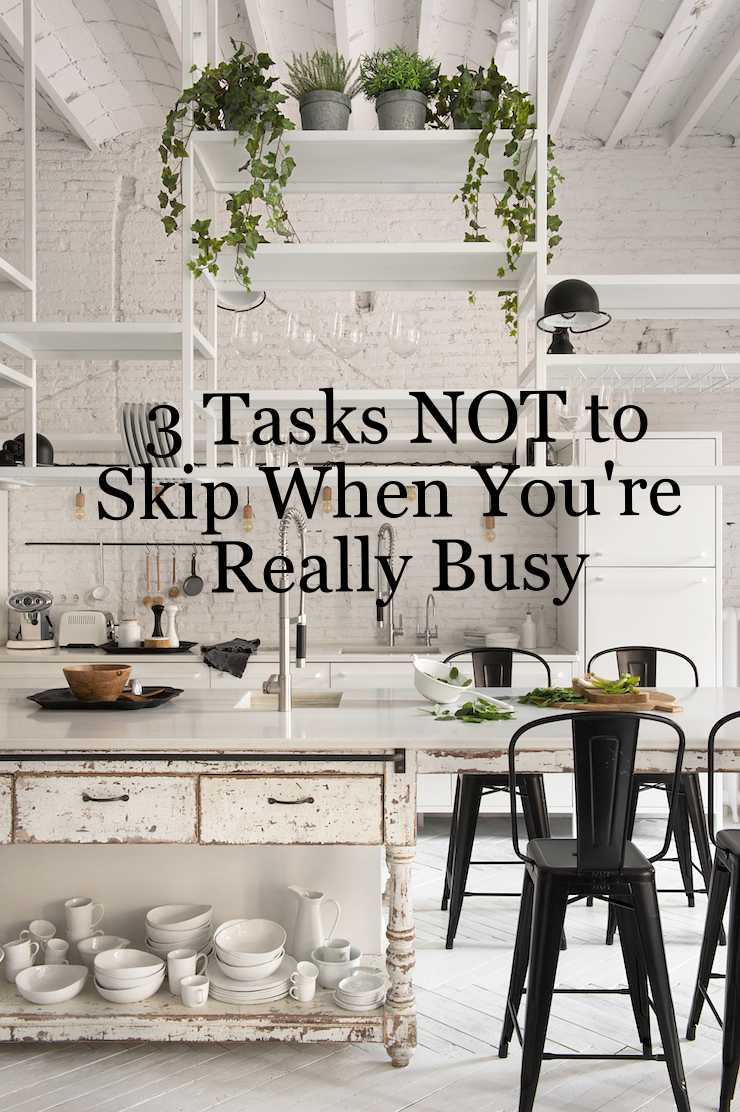 3 Cleaning Tasks Not to Skip When You're Really Busy || www.PolishedClosets.com