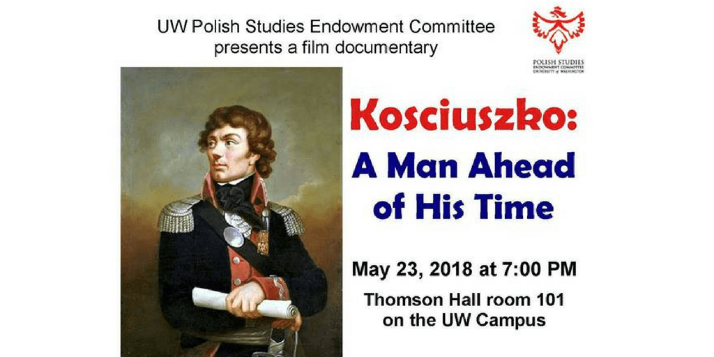 """Documentary film """"Kosciuszko: A Man Ahead of His Time"""" at the UW"""