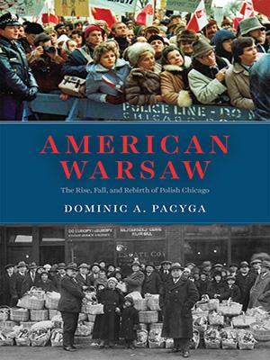 Dominic Pacyga new book