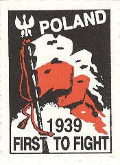 """Poland became the """"First to Fight"""" the Germans and fought them longer than anyone else."""