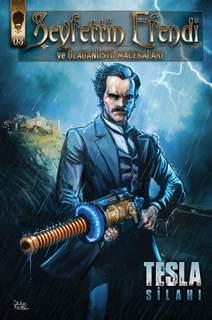 Seyfettin Efendi Tesla Silahı